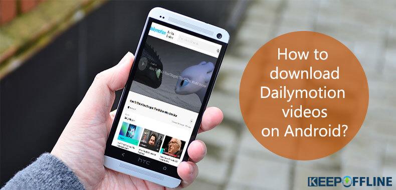 Cách tải video Dailymotion trên Android 2