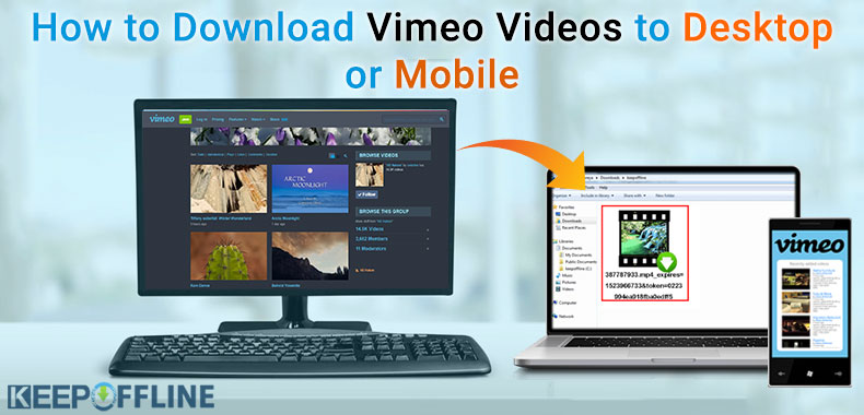 Kuinka ladata Vimeo-videoita pöytätietokoneisiin tai mobiililaitteisiin