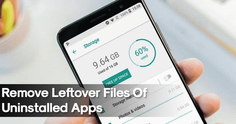 Kuinka poistaa jäljellä olevat tiedostot sovelluksen poistamisen jälkeen Androidista