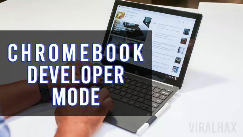 Cómo habilitar el modo desarrollador Chromebook