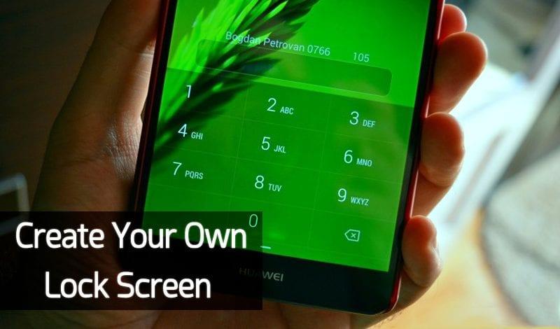 Kuinka luoda oma lukitusnäyttö Androidilla