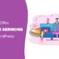 Cómo las iglesias pueden ofrecer sermones en línea con WordPress