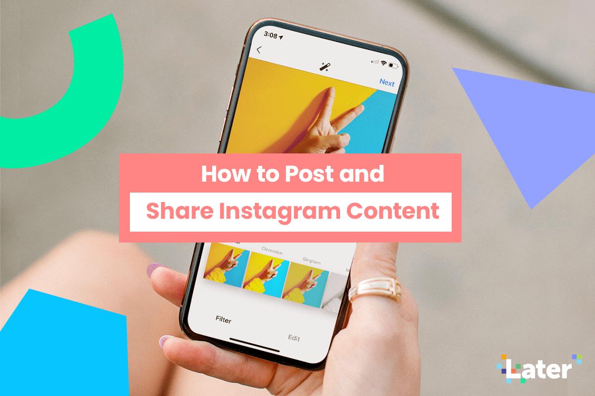 Cómo publicar en Instagram: Todo lo que necesitas saber para compartir contenido