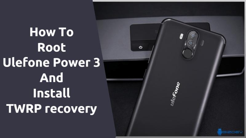 Cara Melakukan Root Ulefone Power 3 Dan Memasang TWRP Recovery