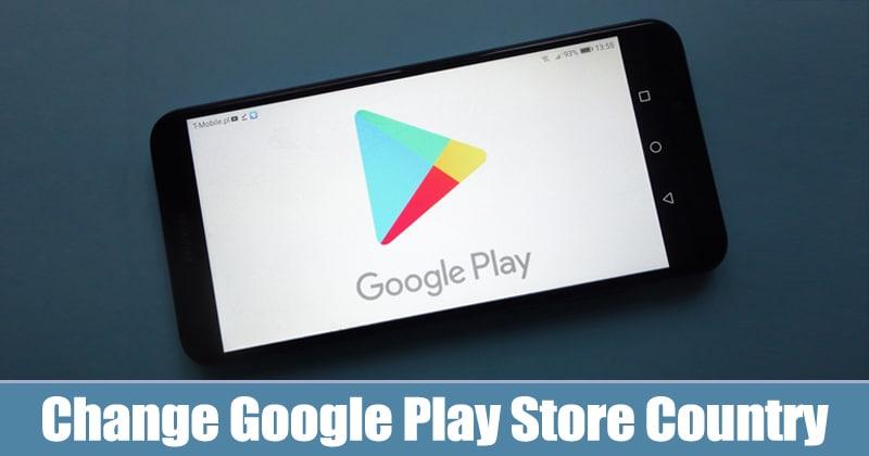 Kuinka vaihtaa Google Play Store Maa / alue vuonna 2020