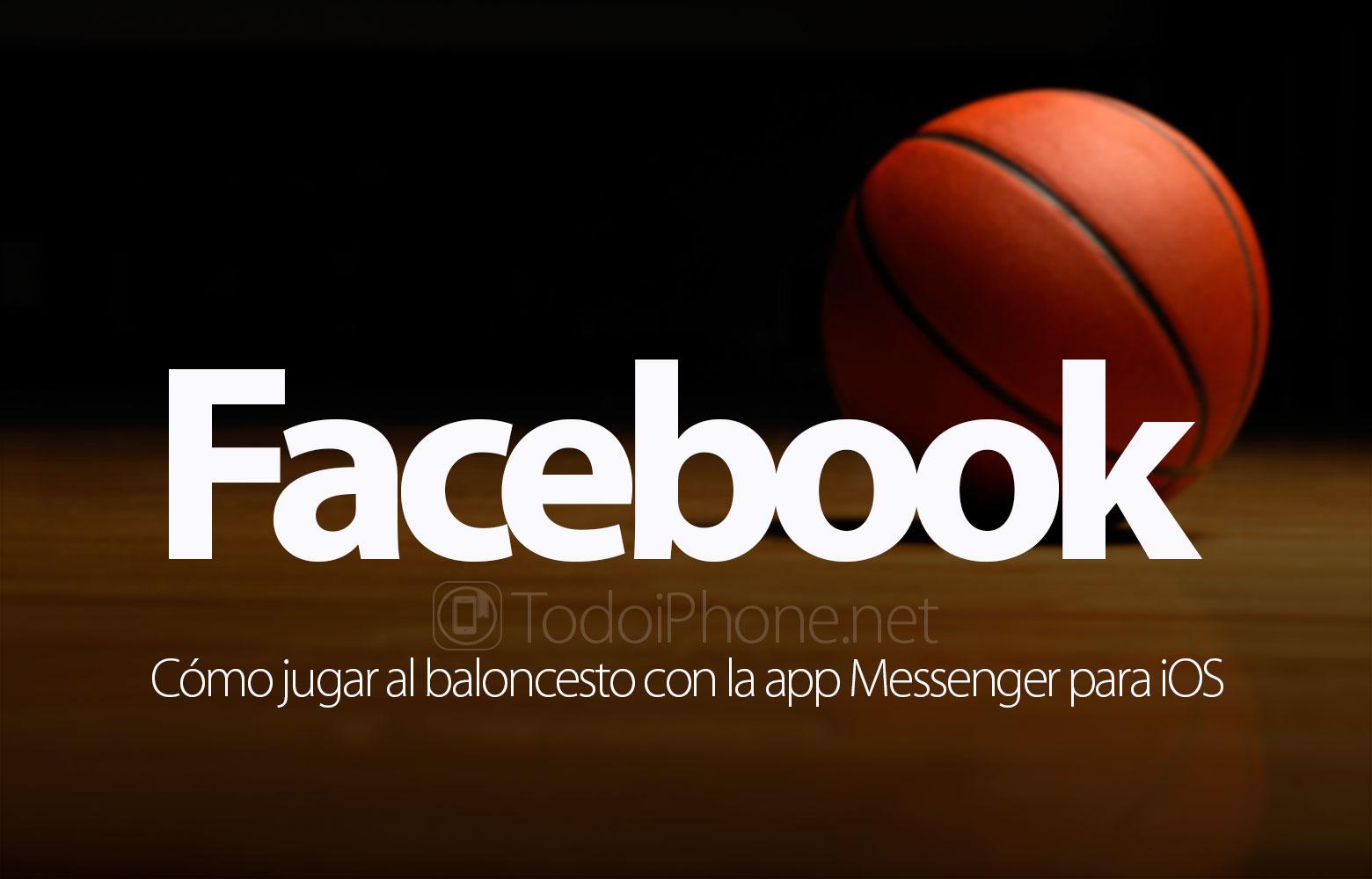 Cara bermain basket Facebook Messenger untuk iOS 1