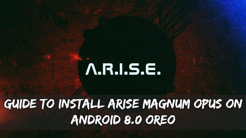 Hướng dẫn cài đặt Arise Magnum Opus trên Android 8.0 Oreo 4
