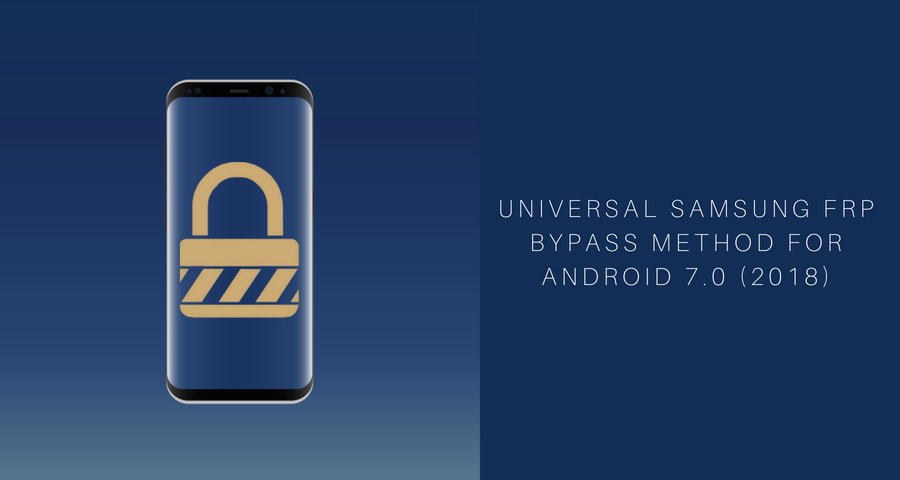 Samsung Frp ohittaa universaalin menetelmän Androidille 7.0 (2018)