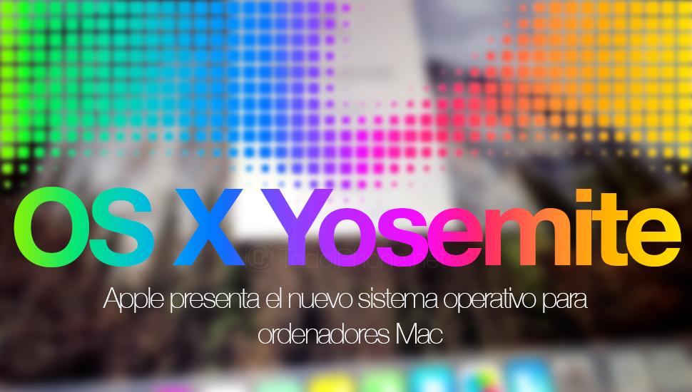 OS X Yosemite, versi baru sistem operasi untuk komputer Mac dari Apple 1