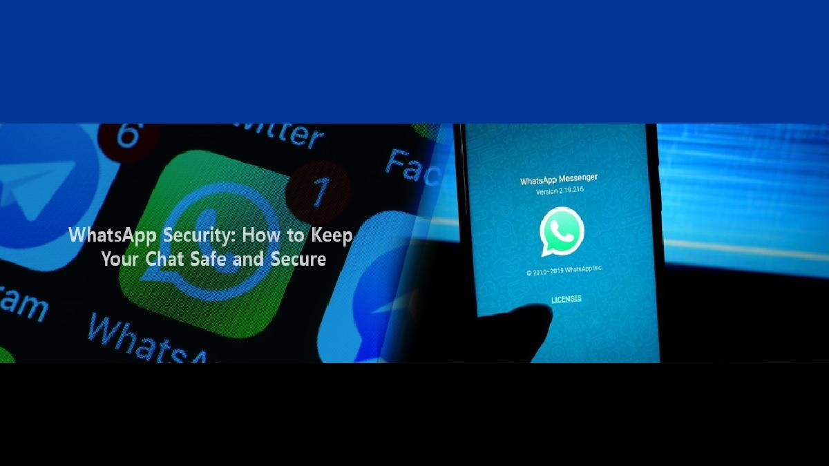 WhatsApp-tietoturva: miten pidät chattisi turvassa