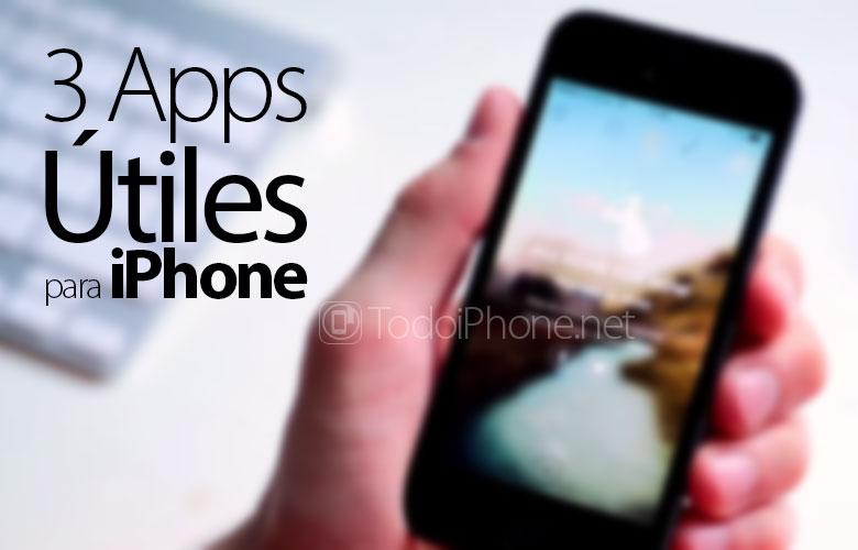 Ba ứng dụng (ứng dụng) hữu ích cho iPhone 6, 6 Ngoài ra, 5S, 5C, ... 1