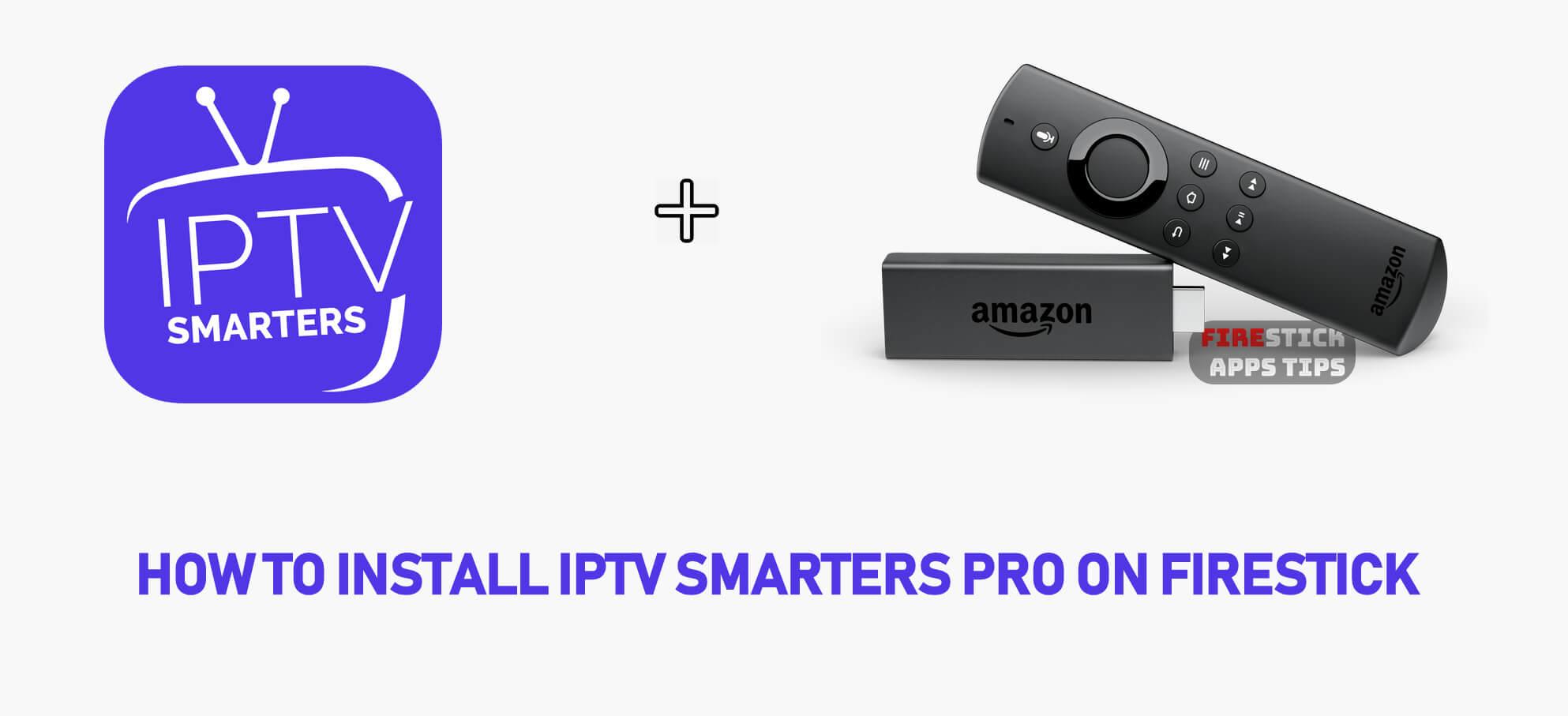 Cómo instalar IPTV Smarters Pro en Firestick [2020]