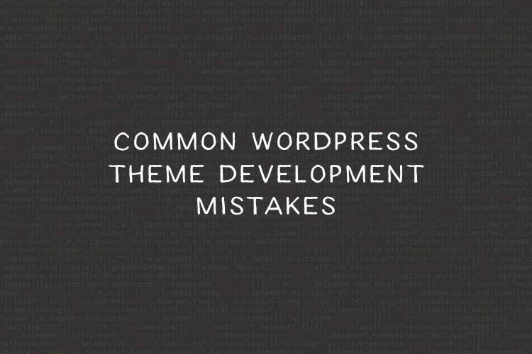 Cómo evitar errores comunes en el desarrollo de temas de WordPress