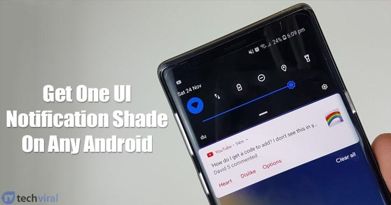 Kuinka saada Samsung One Notification UI Shade Android-laitteelle