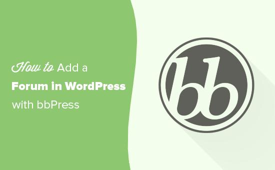Lägg till ett WordPress-forum med bbPress