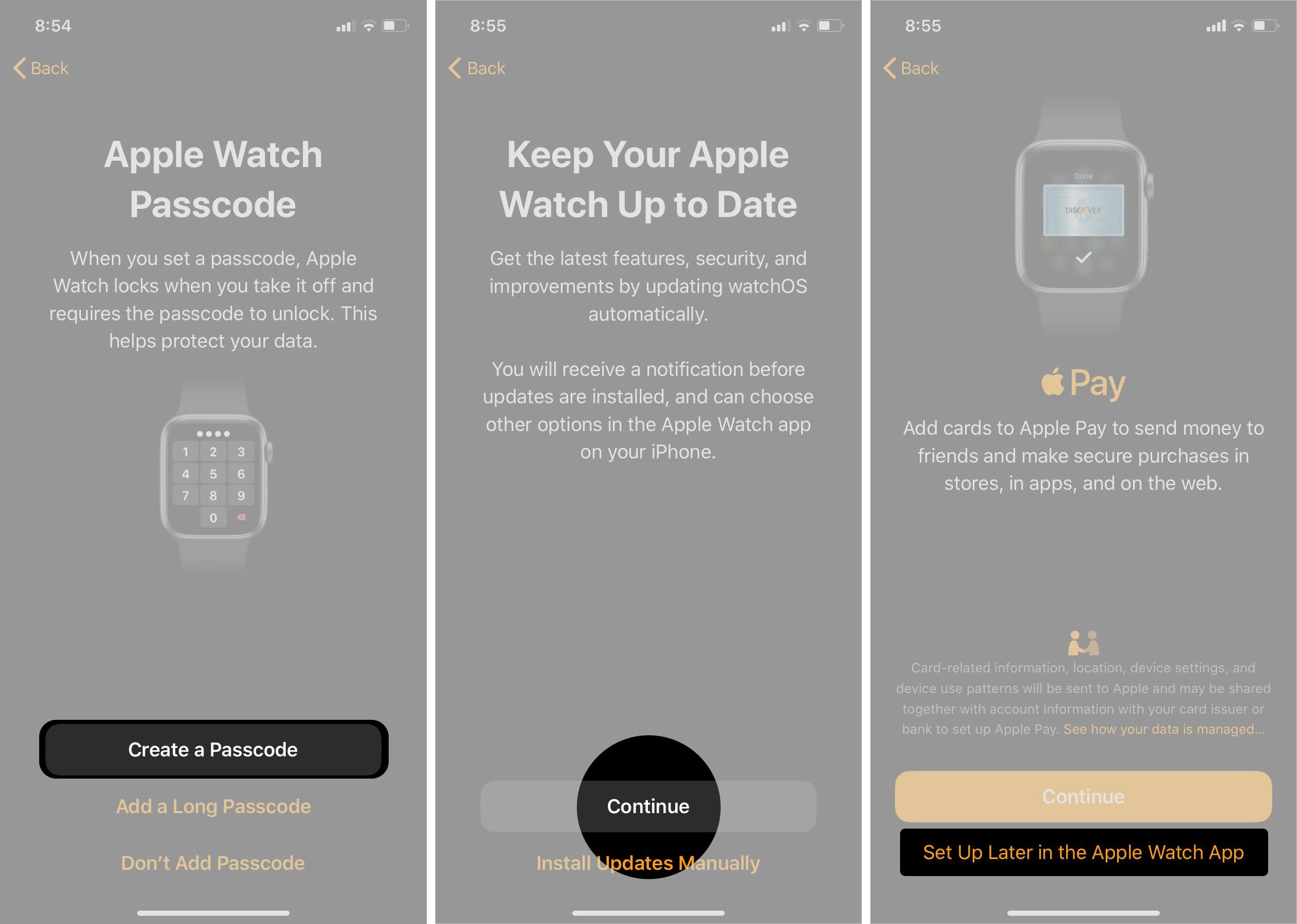 Cree un código de acceso y continúe y toque configurar más tarde en la aplicación Apple Watch