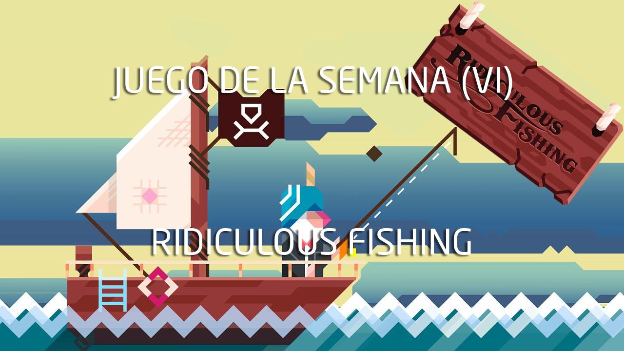 Trò chơi tuần này (VI): Câu cá ngớ ngẩn 2