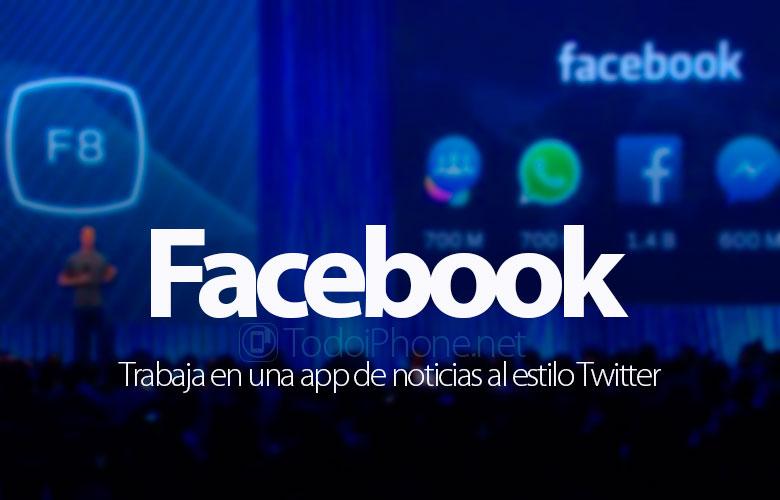 Facebook bekerja pada aplikasi berita seperti itu Twitter 1