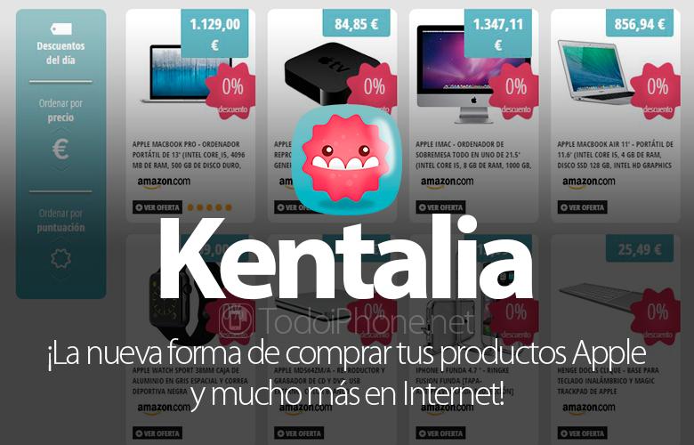Kentalia: Cara baru untuk membeli produk Anda Apple dan masih banyak lagi di Internet! 1