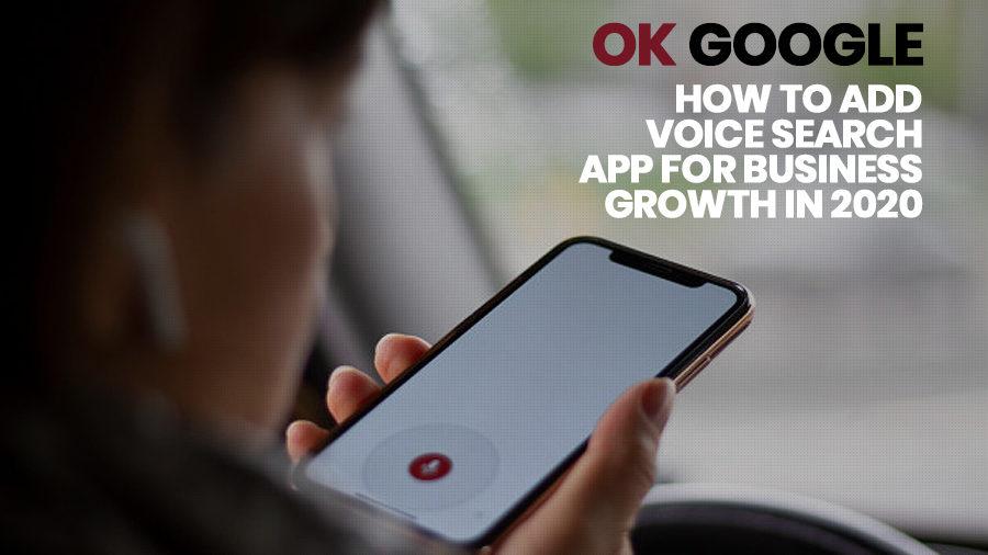 OK Google: ¿Cómo agrego un programa de crecimiento empresarial de búsqueda por voz ...