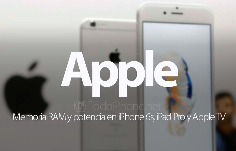 RAM dan daya di iPhone 6s, iPad Pro dan Apple TV 1