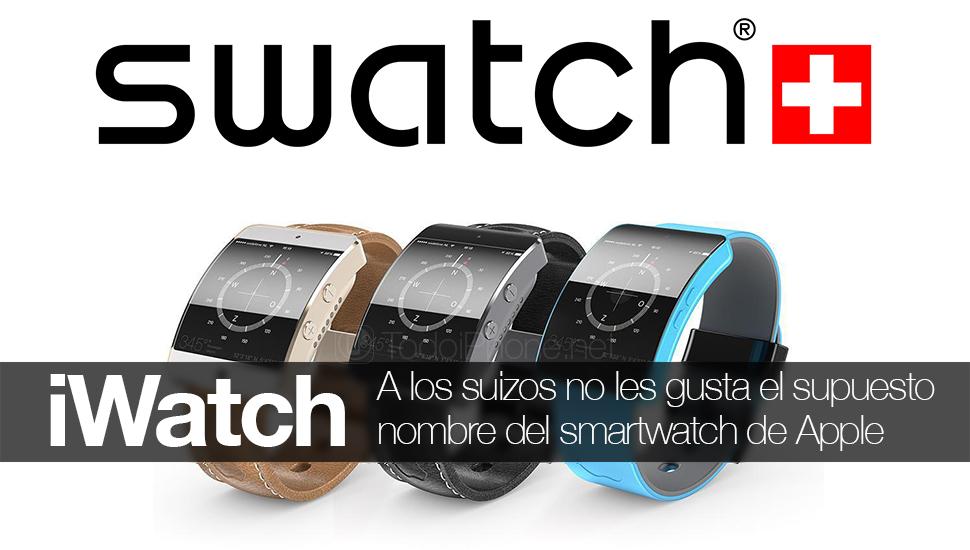 iWatch, Swatch tidak suka nama smartwatch yang mungkin Apple 1