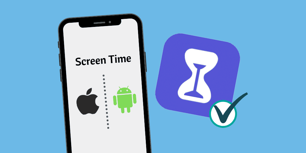 La mejor aplicación de Screen Time para Android y iPhone en 2020