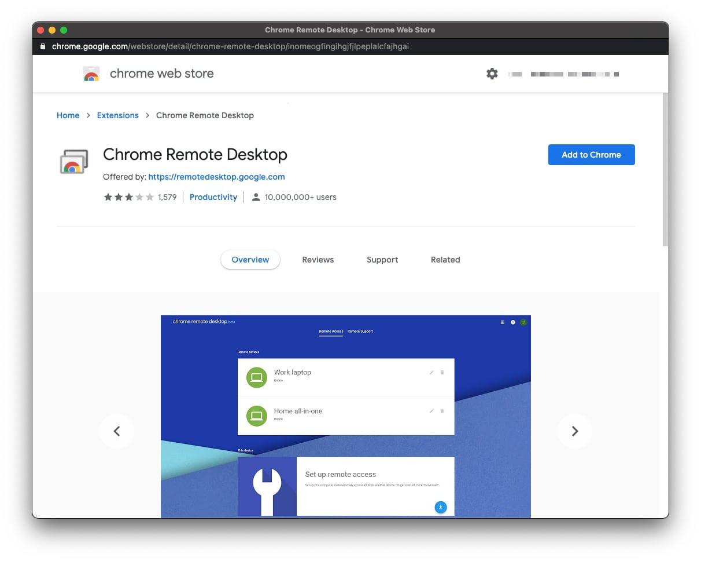 Chrome  Escritorio remoto se basa en un Chrome extensión del navegador para que funcione.