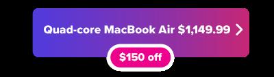 Botón de descuento de $ 150 en MacBook Air