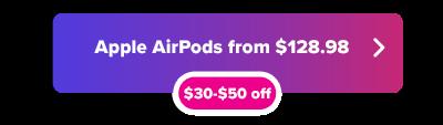 Apple  AirPods a la venta desde $ 128.98 botón