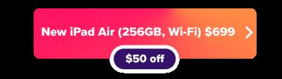 Apple  Ipad aire 4 ahora $ 50 de descuento